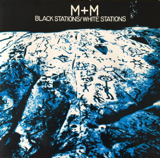 "Martha And The Muffins (M+M) ‎- Black Stations/White Stations (12"") (EX/VG+)"